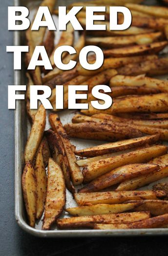 Easy Baked Taco Fries