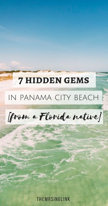 7 Hidden Gems In Panama City Beach [From A Florida Native]