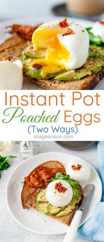 Instant Pot Poached Eggs Two Ways
