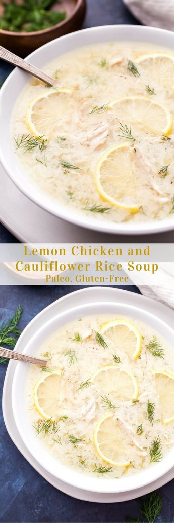 A delicious and low-carb alternative to chicken and rice soup! This Lemon Chicken and Cauliflower Rice Soup is easy to make and full of fresh flavor! #soup #lowcarb #chicken #cauliflowerrice #glutenfree #lemon #paleo