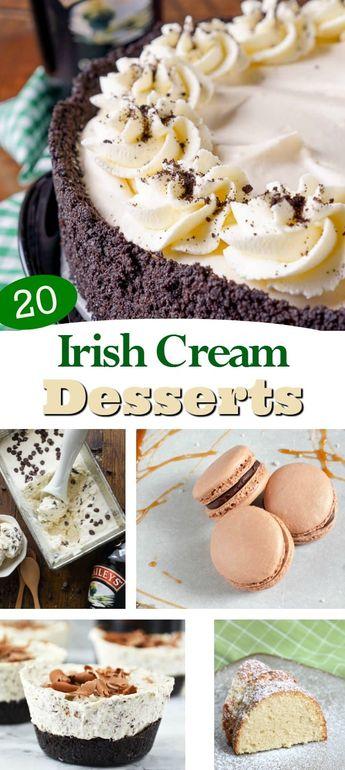 Irish Cream Dessert Recipes: 20 St. Patrick's Day Baileys Desserts