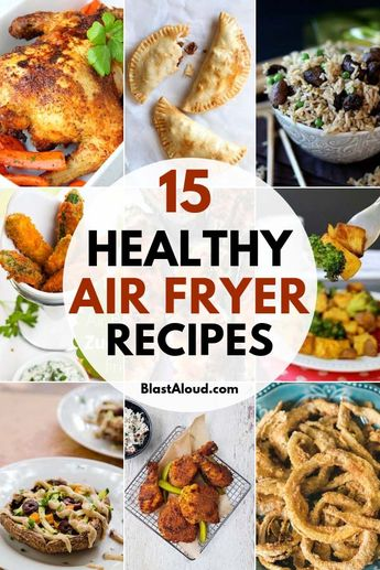 15 Healthy Air Fryer Recipes Perfect For The Whole Family