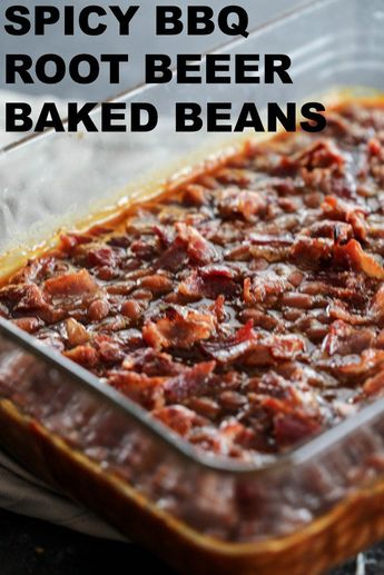 Spicy BBQ Root Beer Baked Beans