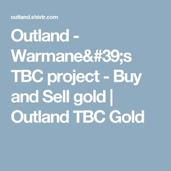 Gold for sale on Warmane Outland TBC