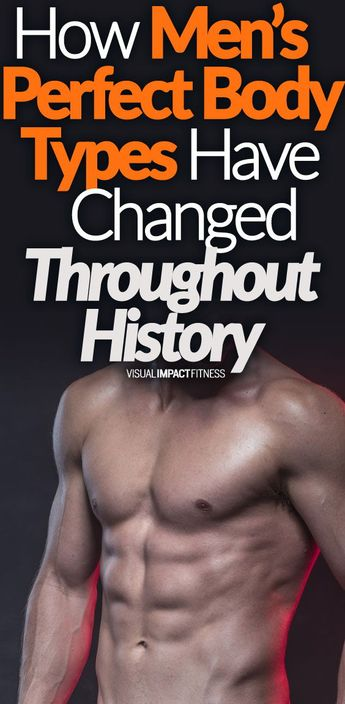 How Men's Perfect Body Types Have Changed Throughout History