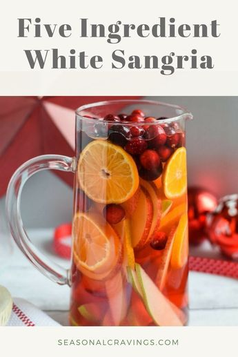Five Ingredient White Sangria