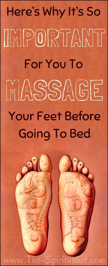 It's Very Important for You to MASSAGE Your Feet Before Going to Bed (Here's Why...!)