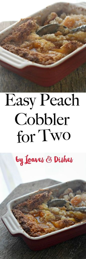 Easy Peach Cobbler for two people that is the best ready in minutes. Quick and healthy to prepare. A taste of southern Georgia, Paula Dean and the Pioneer Woman all rolled into one. Crisp and Homemade with Bisquick baking mix and love.