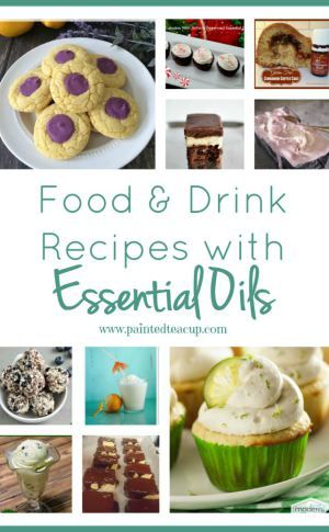 Delicious Food & Drink Recipes with Essential Oils