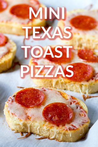 Mini Texas Toast Pizzas