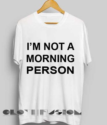 b64707a19f0563 Unisex Premium Not A Morning Person T shirt Design Clothfusion