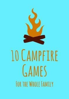 10 Fun Campfire Games for a Family Camping Trip