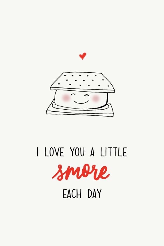 I love you a little smore each day #madewithover #valentinesday Download and edit your own pins in Over.