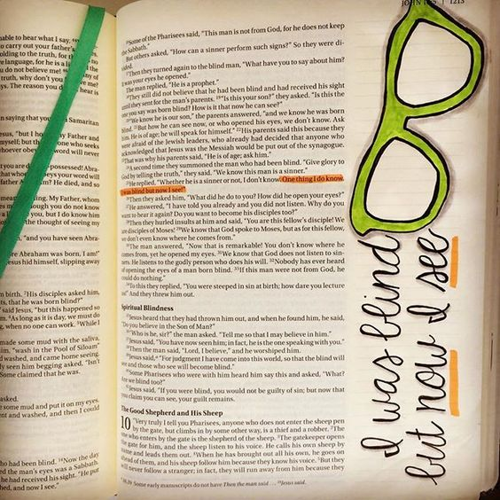 One thing I do know. I was blind but now I see. John 9:25 Bible Journaling