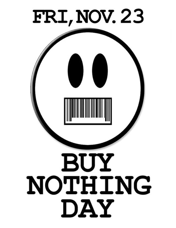 Buy Nothing Day : Nov. 23rd/24th 2007