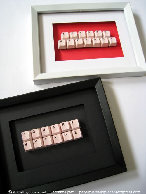 Make full use of your old keyboard and put together words you want to say - 18 Sweet DIY gift ideas for him - TodayWeDate.com