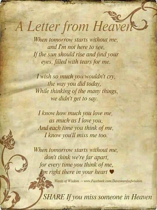 A letter from heaven , als je kon zou je dit sturen voor iedereen die jou zo mist..... i love you!
