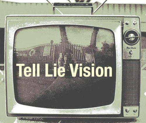 tell lie vision //