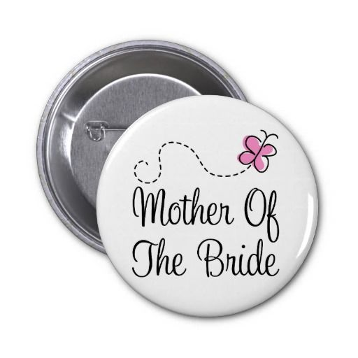 Wedding Mother Of Bride Button