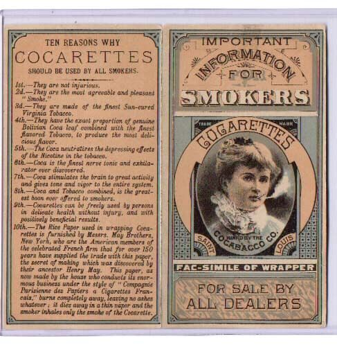 Cocarettes. Cocaine cigarettes. Number 1: They are not injurious.