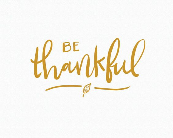 Be Thankful: Brush Script Thanksgiving Quote // Print