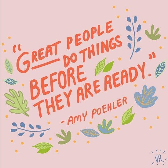 Great people do things before they are ready -35 motivational quotes to SLAY your goals - OurMindfulLife.com