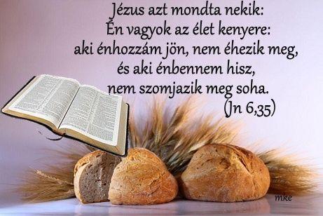 Én vagyok az élet  kenyere
