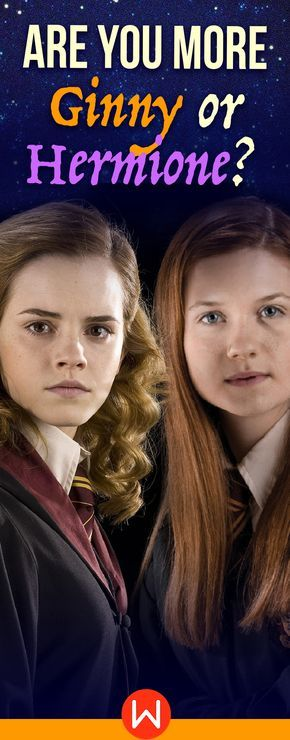 Take this fun HP quiz to see if you're Ginny or Hermione! A