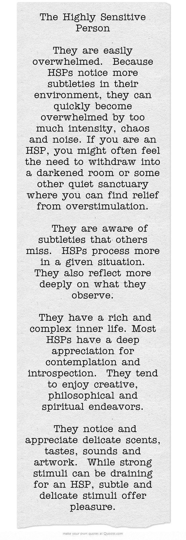 The Highly Sensitive Person They are easily overwhelmed  Be