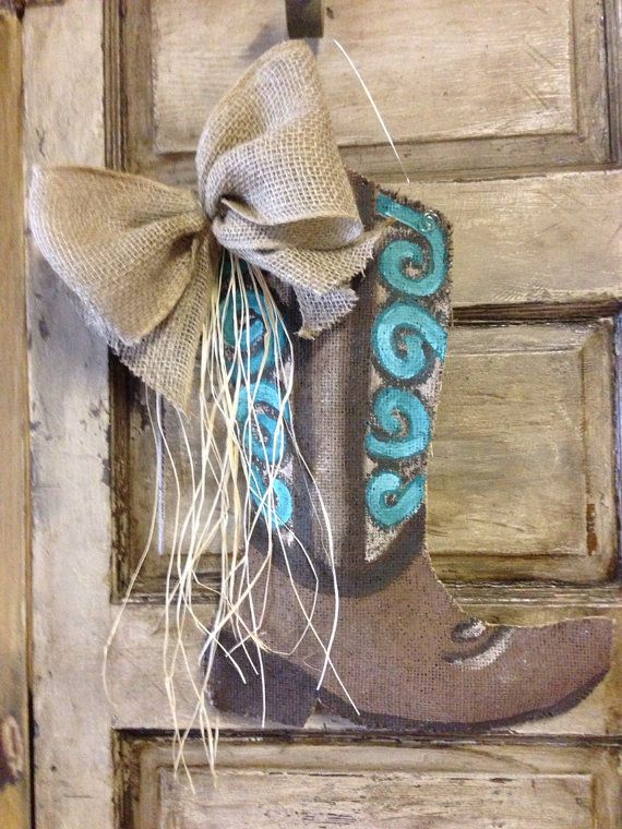 This Is A Custom Cowboy Boot Door Hanger Made Of Burlap Painted With Acrylic Paint